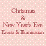 Christmas & New Year's Eve Events & Illumination