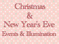 Christmas & New Year's Eve Events & Illumination