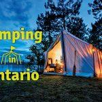 [外遊び2] 今年こそ流行りのグランピングに挑戦しよう!Glamping in Ontario