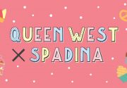 Toronto: Neighbourhood Spotlight「QueenWest ×Spadina」