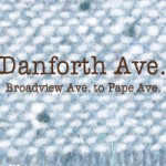 Danforth Ave. Broadview Ave. to Pape Ave.