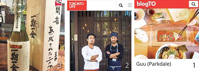 1bogTOに記事を取り上げてもらいました。ありがとうございます 2Toronto Lifeにも記事を取り上げて頂きました。ありがとうございます!! 3北の家Guu会長の北さんからの開店祝い。貴重な日本酒、ありがとうございます!!!