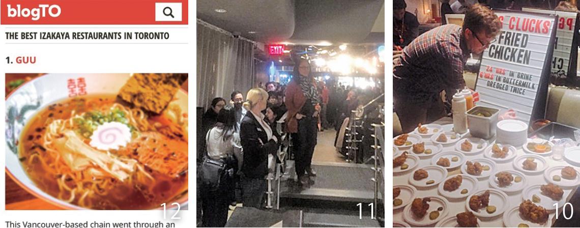 10優勝したPG Clucksのフライドチキン。フライドチキン専門店はやっぱり強かったです… 11Fried Chicken Battleは無料のイベントだったので、オープン前から長蛇の列。約300名が来場されていました 12昨年末にblogTOさんにThe Best Izakaya In Torontoに選んでいただきました。これからも頑張ります!
