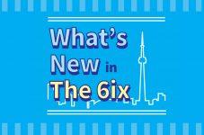この一年で誕生したトロント最新トレンド&暮らしの便利情報 What's New in The 6ix